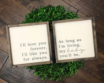 Iu0027ll Love You Forever / My Baby Youu0027ll Be Sign | Set