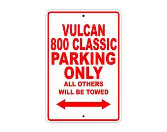 KAWASAKI VULCAN 800 CLASSIC Parking Only Motorcycle Bike Chopper Aluminum Sign