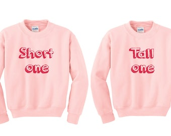 Tall one short one bff, BFF jumper, Best friend Pullover, Couples Sweater, Bff Sweater, duo sweatshirts, bff shirt set, best friends sweater