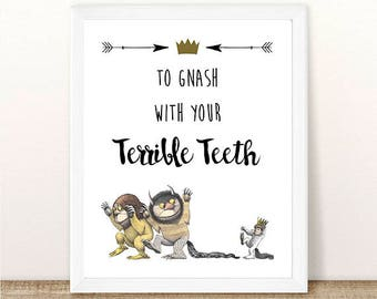 PRINTABLE Where the Wild Things Are, To Gnash With Your Terrible Teeth, First Birthday, Wild Things Party, Wild Rumpus, INSTANT DOWNLOAD