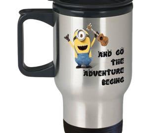 And Go the Adventure Begin - Funny Minions Travel Coffee Mug