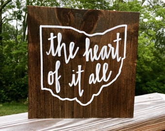 Ohio 'The Heart of it All' Solid Wood Sign, Various Sizes Available