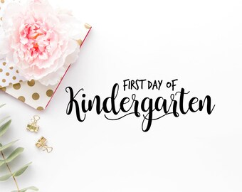 First Day Of School SVG - First Day Of School PNG - First Day of School dxf - First Day Of Kindergarten Cut File