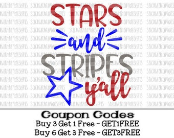 Stars and Stripes Y'all Svg 4th of July SVG PNG Files Stars and Stripes Svg Designs Patriotic Svg Files for Silhouette Svg Files for Cricut