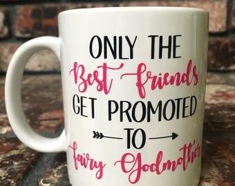 FAIRY GODMOTHER MUG, Promoted To Fairy Godmother, Fairy Godmother Coffee Mug, Godmother Coffee Cup, Godmother Gift, Baptism Gift,