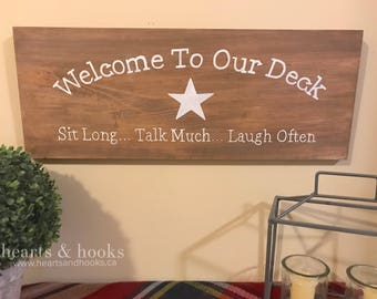 Welcome to our Deck - Welcome to our Patio - Welcome to our Home - Outdoor Decor - Patio Decor - Patio Signs - Deck Signs - Deck Decor