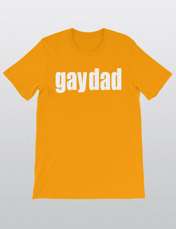GAY DAD | UNISEX 100% Cotton T-Shirt