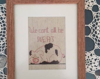 Cross Stitch,  Finished,  Framed, We Can's All Be Neat Phase, Pig