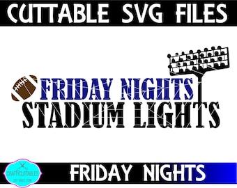 Football Quotes,Football svg,Friday Nights svg,Stadium Lights svg,Football Sayings,Football Monogram,Football Font Cuttable Design svg