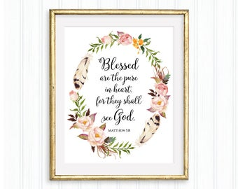 Blessed are the pure in heart for they will see God, Matthew 5:8, Beatitudes, Printable, Bible verse, Scripture wall art, Christian quote