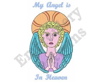 My Angel Is In Heaven - Machine Embroidery Design