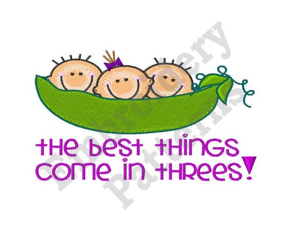 The Best Things Come In Threes Machine Embroidery Design From Embpatterns On Etsy Studio