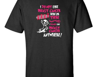 I Do Not Like Breast Cancer Here or There, I Do Not Like Breast Cancer Anywhere, Dr. Seuss, Cat in the Hat Adult Unisex Tshirt