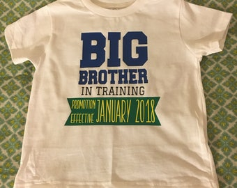Big Brother Shirt, Big brother, promoted to big brother, big brother in training, brother in training, big brother promotion, big sister