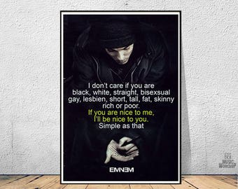"""Eminem Quote Poster Art """"If you are nice to me , I'll be nice to you"""" Canvas Print, Gifts, Musician, Room Decor, Eminem Poster,"""
