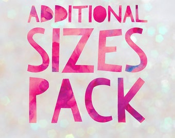 Additional Sizes Pack