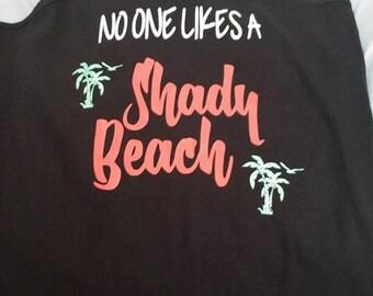 no one likes a shady beach! tank