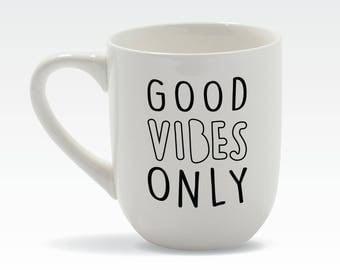 White Ceramic Mug | GOOD VIBES ONLY | 12 oz | Stoneware | Coffee Mug