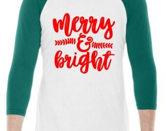 Merry And Bright Raglan / Christmas Shirt / Christmas Gift / Baseball Tee / Raglan / Graphic T-Shirt / Graphic Tee / Gifts For Her