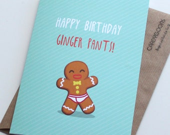 Funny Birthday Card - Ginner pants