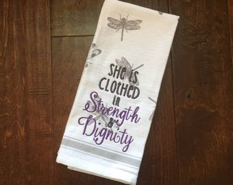 She is Clothed in Strength & Dignity - Proverbs 31 //  Embroidered Dragonfly Kitchen Towel