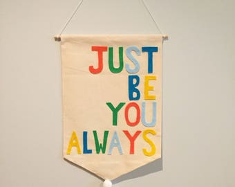 Just Be You Always Wall Banner