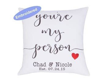 Pillowcases Embroidered You are my person, Anniversary Gift, Personalized Gift, Wedding Gift, Engagement Gift, Gift for Parents, Christmas
