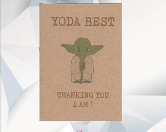 YODA BEST Thanking You I Am / Star Wars / Yoda Card /  Yoda Best / Thank You Card / Handmade