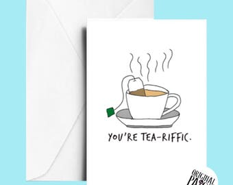Tea-riffic card