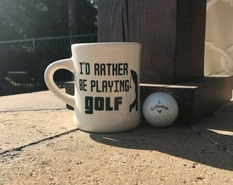 I'd Rather Be Playing Golf Diner Coffee Mug