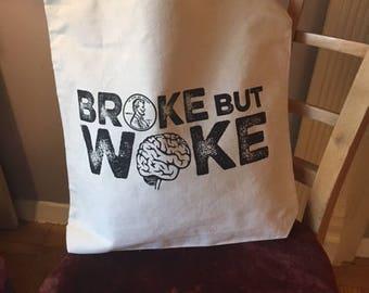 Broke but Woke Tote