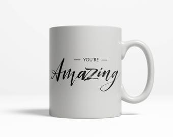 The Man Mug You're Amazing