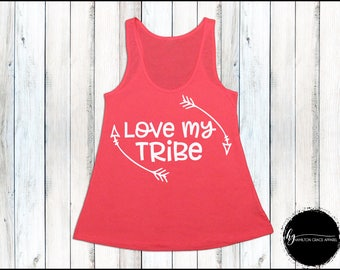 I Love my Tribe Shirt Mom Shirt Gift for Mom New Mom Shirt New Mommy Shirt Trendy Mama Shirt New Mom Gift Gift for Mom Mom Tank New Mom Gift