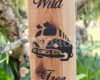 Wild & Free VW Kombi Reclaimed Timber Sign, Hand Painted, Beach, Rustic, Fun Sign, Wood Signs, Jute