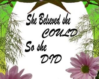 DIGITAL ART: She believed she could, so she did