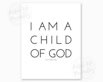 GALATIANS 3:26, I Am a Child of God, Christian Nursery Wall Art, Baptism Printable, Baptism Gift, Scripture Printable, Instant Download