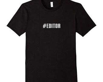 Hashtag Editor T-Shirt - Awesome #Editor Shirt