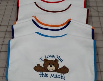 "Baby bibs in all colors - ""I love you this much"" with Teddy Bear embroidery"