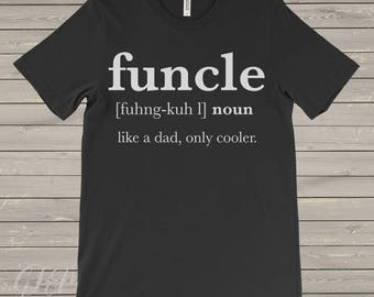 Funcle Men's T-Shirt, Uncle T-Shirt, Funny Uncle T-Shirt, Funcle, Funcle Tshirt, funcle definition shirt, cool uncle, gift for uncle