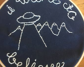 Want to Believe Embroidery
