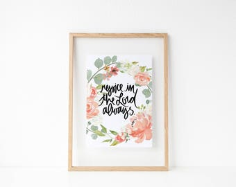 rejoice in the Lord always calligraphy print