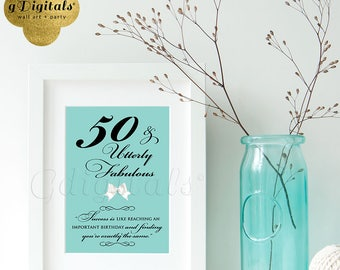 Birthday signs decorations, 50 and utterly fabulous, breakfast at tiffany's themed party printable Audrey Hepburn quote 5x7 {Blue/White Bow}