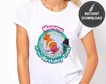 Instant Download - Trolls Momma of the Birthday Troll Birthday Party Tee Shirt Mom Mommy Mother Mummy Tshirt Printable DIY - Digital File