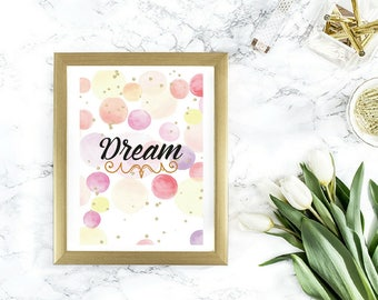 PRINTABLE - Dream Typography Wall Art - Watercolour Print - Nursery Art - Nursery Decor - Girlie Art - Wall Art Printable