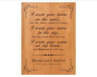 "Personalized In Memory Plaque, ""I wrote your name on the sand...but the waves washed it away. I wrote your name in the sky..."""