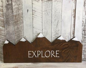 Explore Sign/Mountain Nursery/Explore/Mountain Sign Wood/Nursery Mountain Art/Adventure Sign/Adventure Nursery