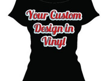 Customized Shirts and/or Racerback Tanks