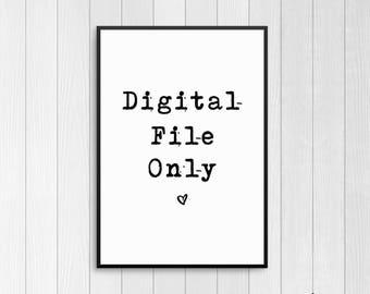 Digital File Only