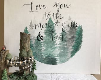 Love you to the moon of Endor & back sign