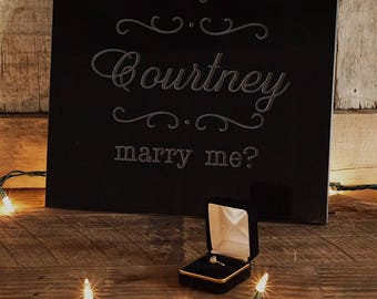 Personalized/Proposal/Proposal Ideas/Proposal Sign/Mantle Decor/Engagement/Gift For Her/Valentines Day/Wedding/Black Granite/Courtney